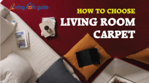How to Choose Living Room Carpet